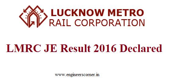 lmrc lucknow metro je result 2016 declared lmrclcom