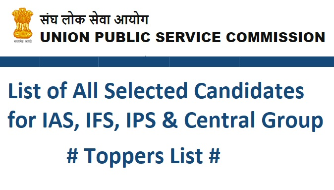 List Of All Selected Students Of Upsc Civil Services Exam
